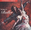 Listener's Choice: The Best of Ballet Vol 6