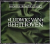 Ludwig Van Beethoven: Reader's Digest All Time Favorite Classics