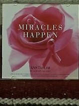 ANN TAYLOR - MIRACLES HAPPEN CD