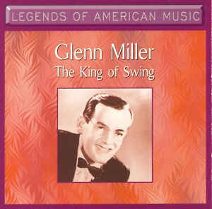 Legends of American Music: The King of Swing