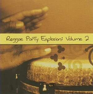 Reggae Party Explosion  Vol. 2