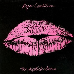 The Lipstick Game by Rye Coalition (2000-04-13)